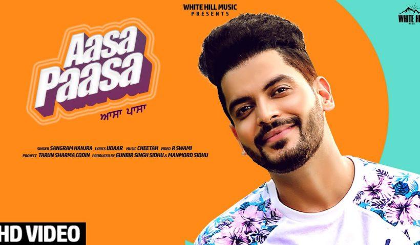 Aasa Paasa Punjabi Song Sangram Hanjra