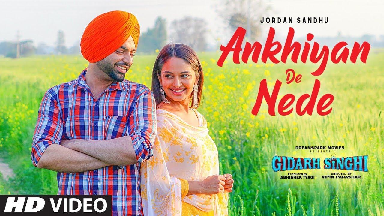 Ankhiyan De Nede punjabi Songs, Jordan Sandhu
