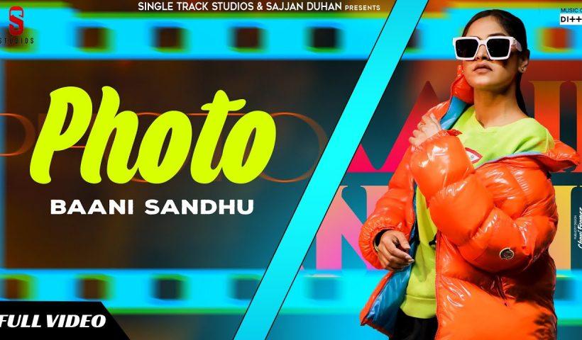 Photo Punjabi Song Lyrics by Baani Sandhu