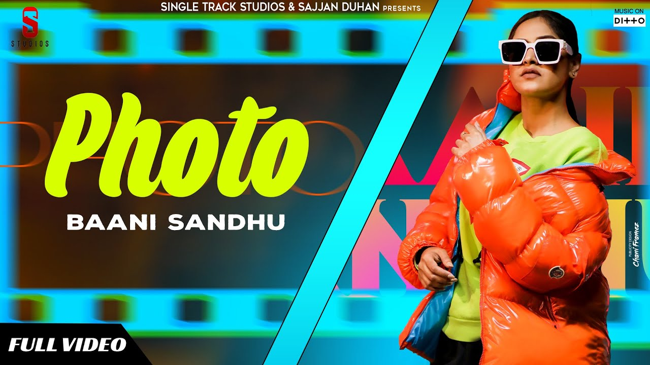 Photo Punjabi Song Lyrics by Baani Sandhu